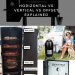 Horizontal vs vertical vs offset bbq smokers