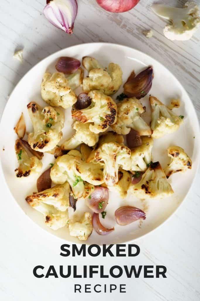 Smoked cauliflower recipe