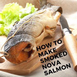 How to make smoked nova salmon