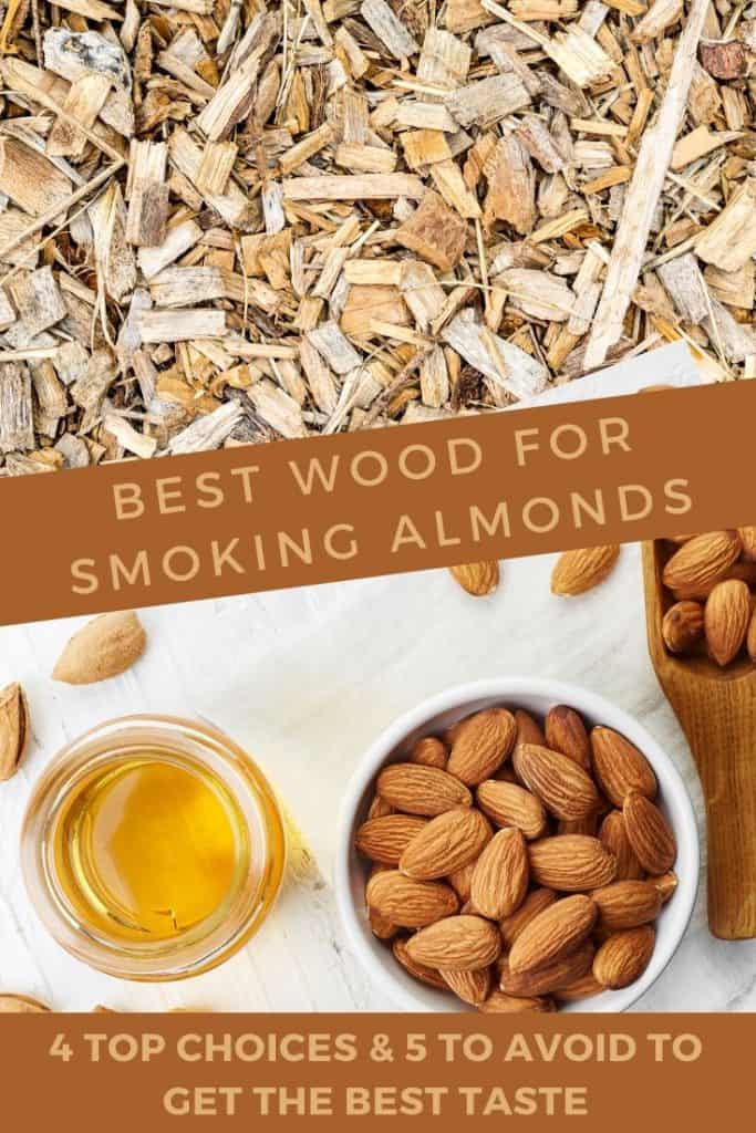 What wood to choose when smoking almonds
