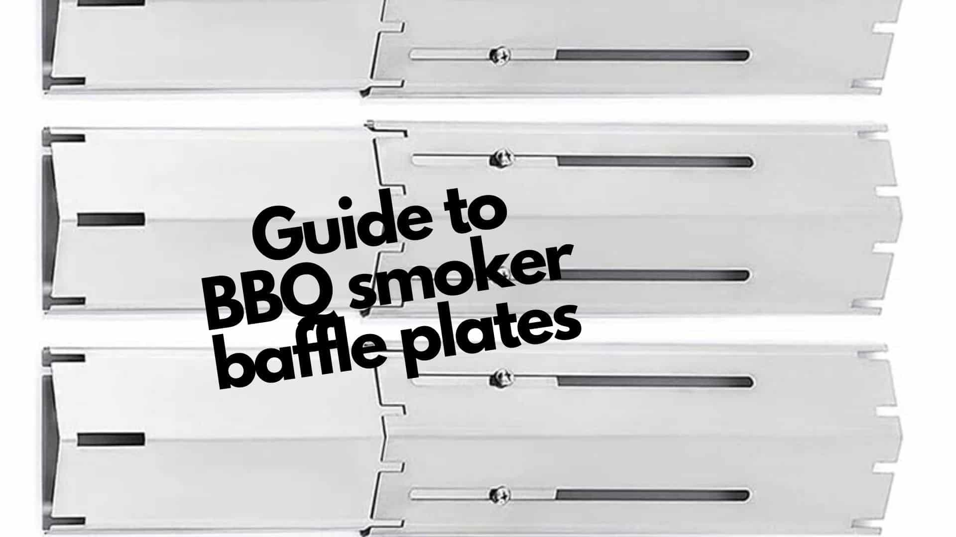 Complete guide on BBQ smoker baffle plates | Help & reviews