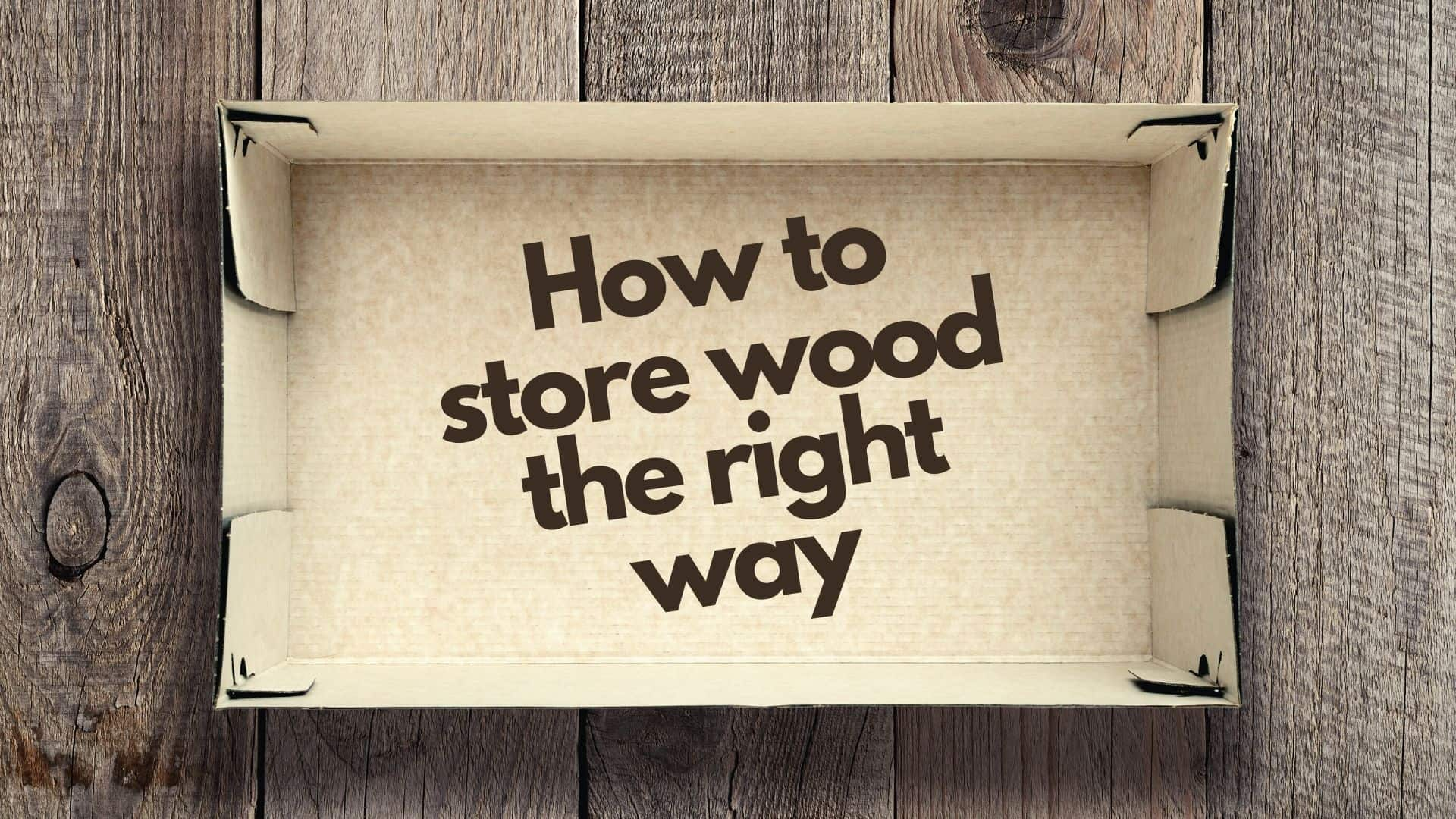 How do you store wood for smoking? Guide to proper wood storage