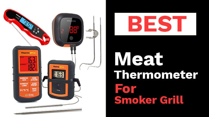 best-meat-thermometer-for-smoker-grill