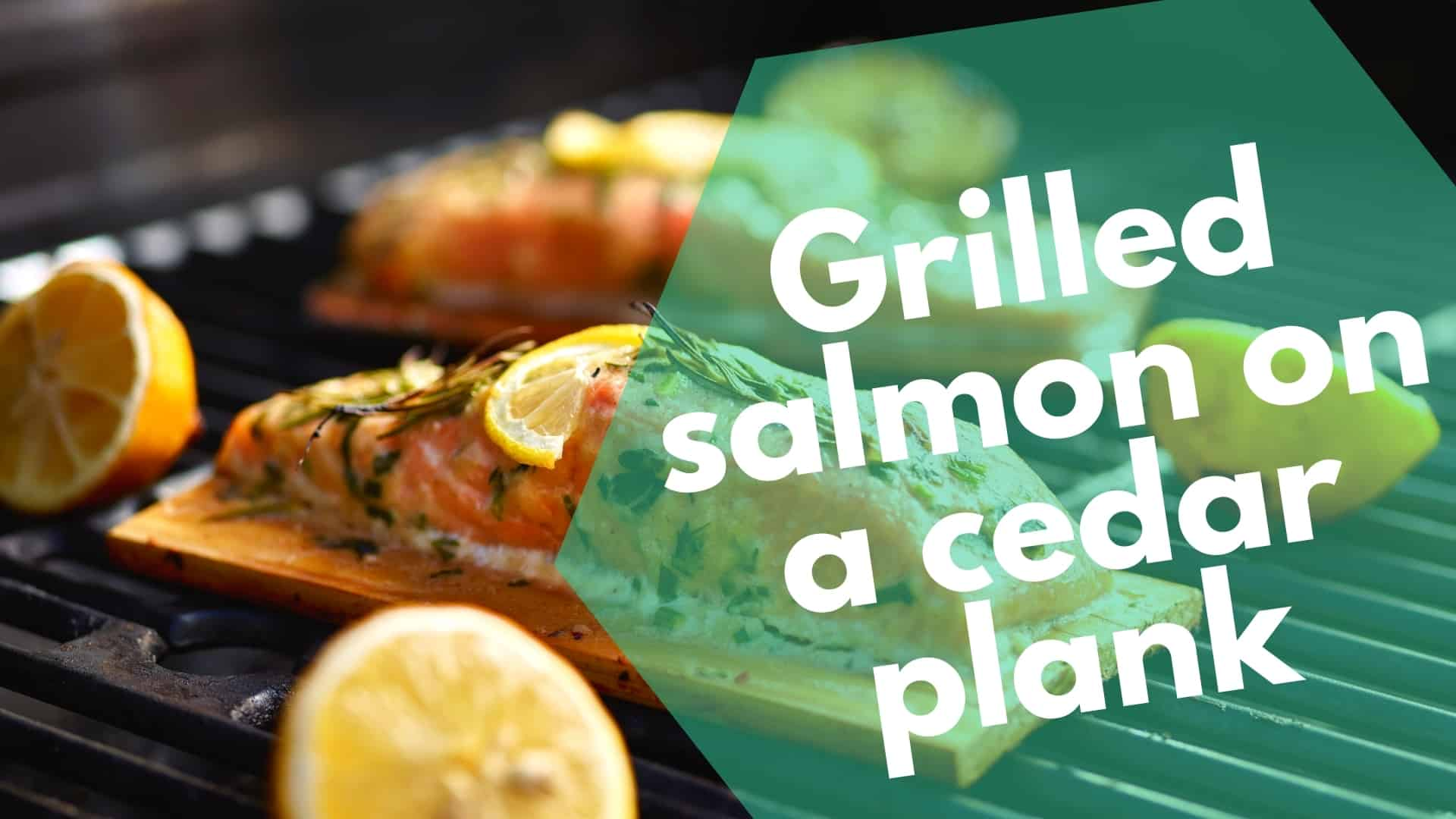 Grilling Salmon on a Cedar Plank | Here's How + Recipes