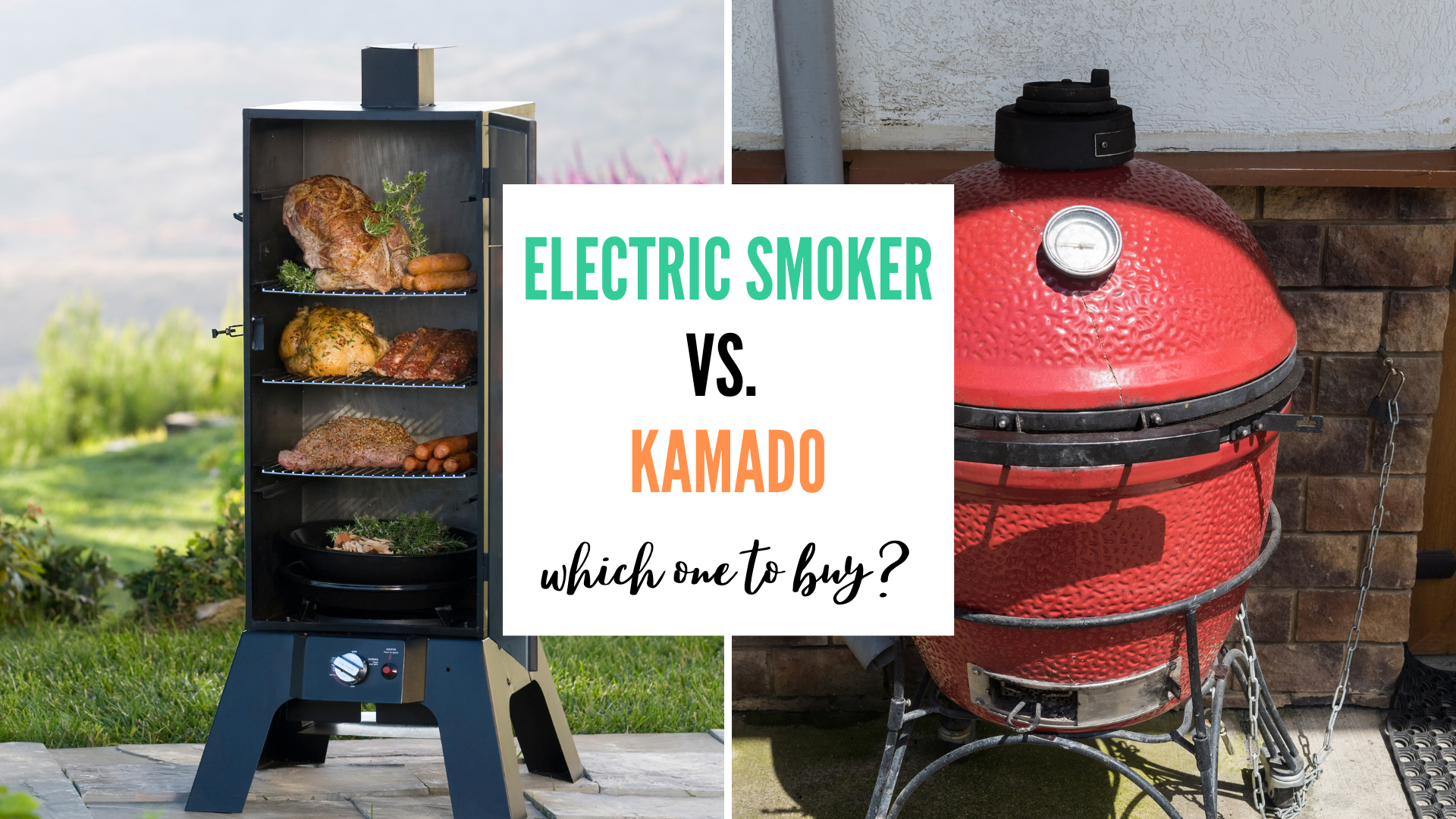 electric smoker vs kamado which one to buy comparison