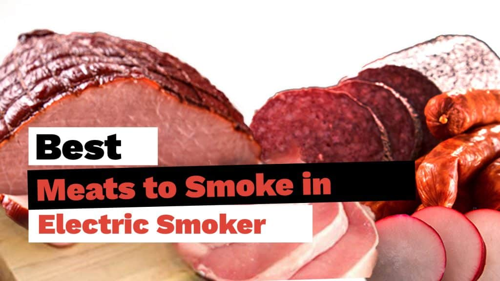 best-meats-to-smoke-in-electric-smoker-1024x576