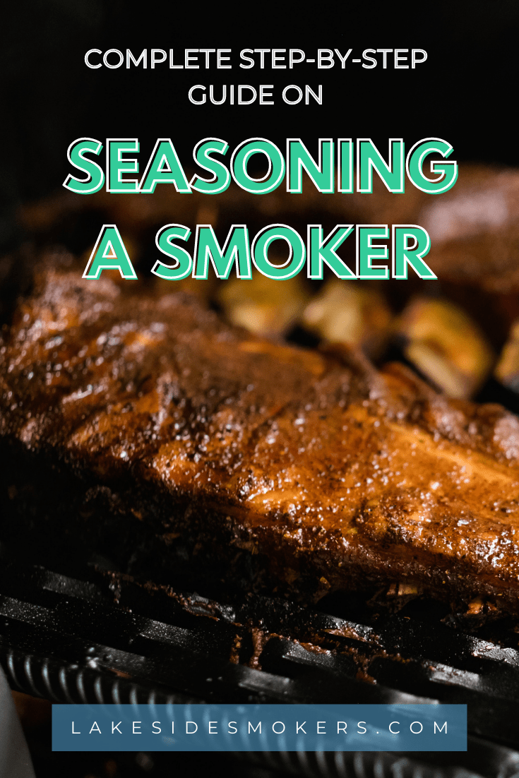 Complete step-by-step guide on seasoning a smoker | Don't skip this!