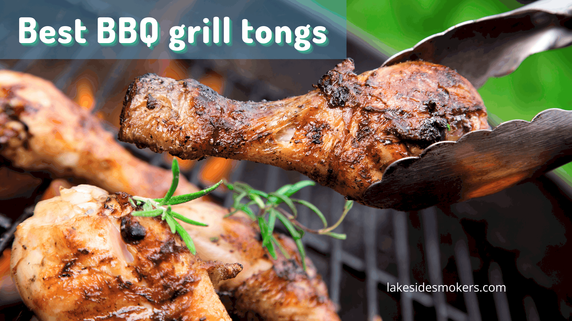 Best BBQ grill tongs   Your must-have BBQ tool reviewed [top 10]